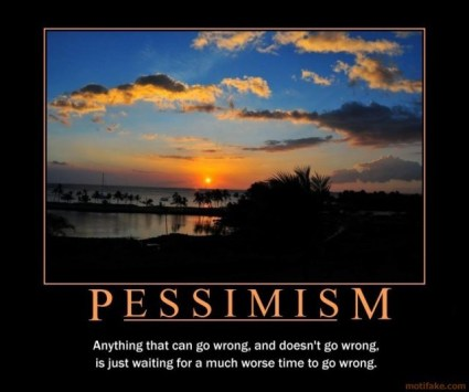 pessimism-murphys-law-restated-demotivational-poster-12557170141