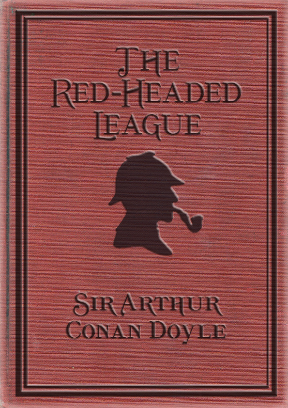 Image result for The Red-Headed League' by Sir Arthur Conan Doyle.